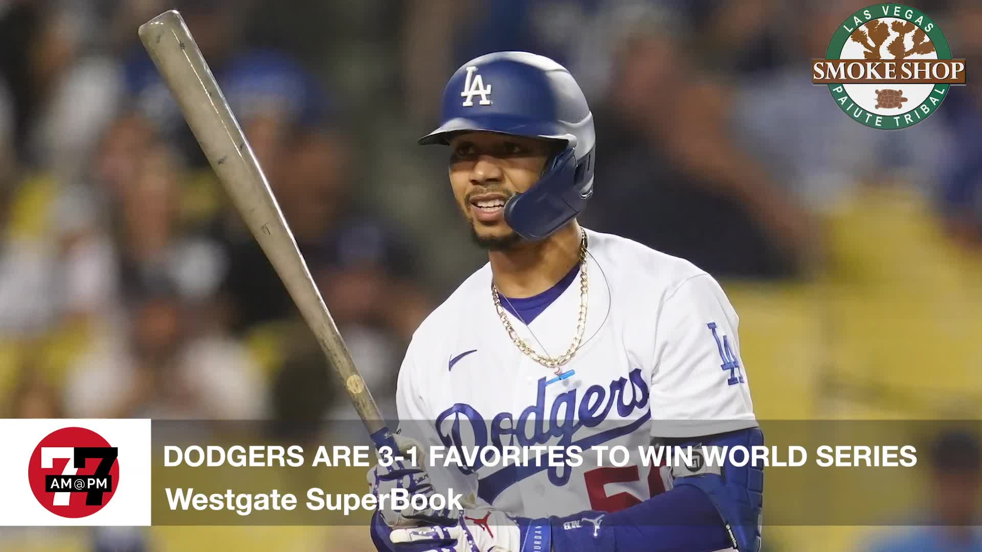 7@7PM Dodgers are 3-1 Favorites to Win the World Series