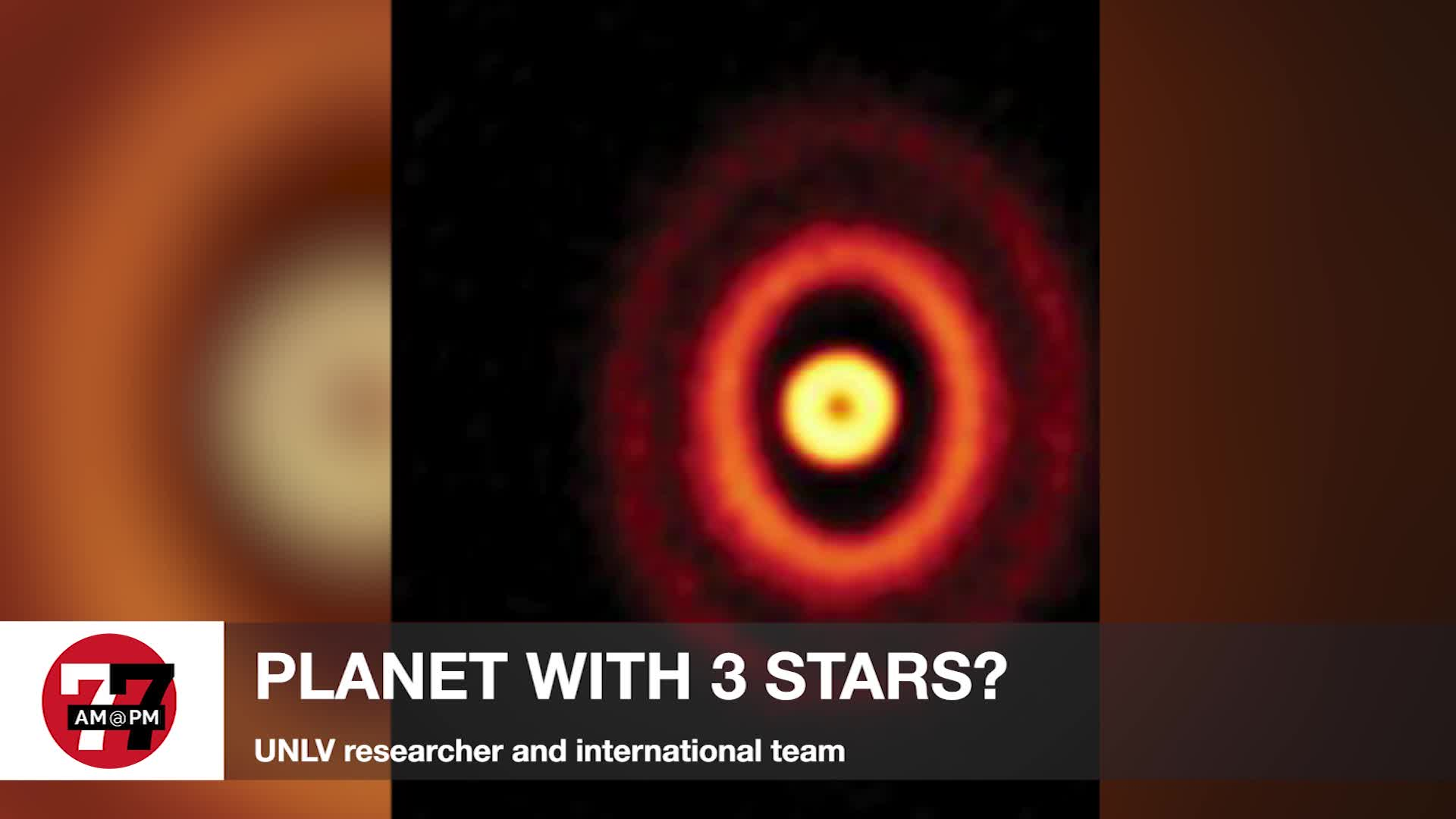 7@7PM Planet with 3 Stars found by UNLV Researcher