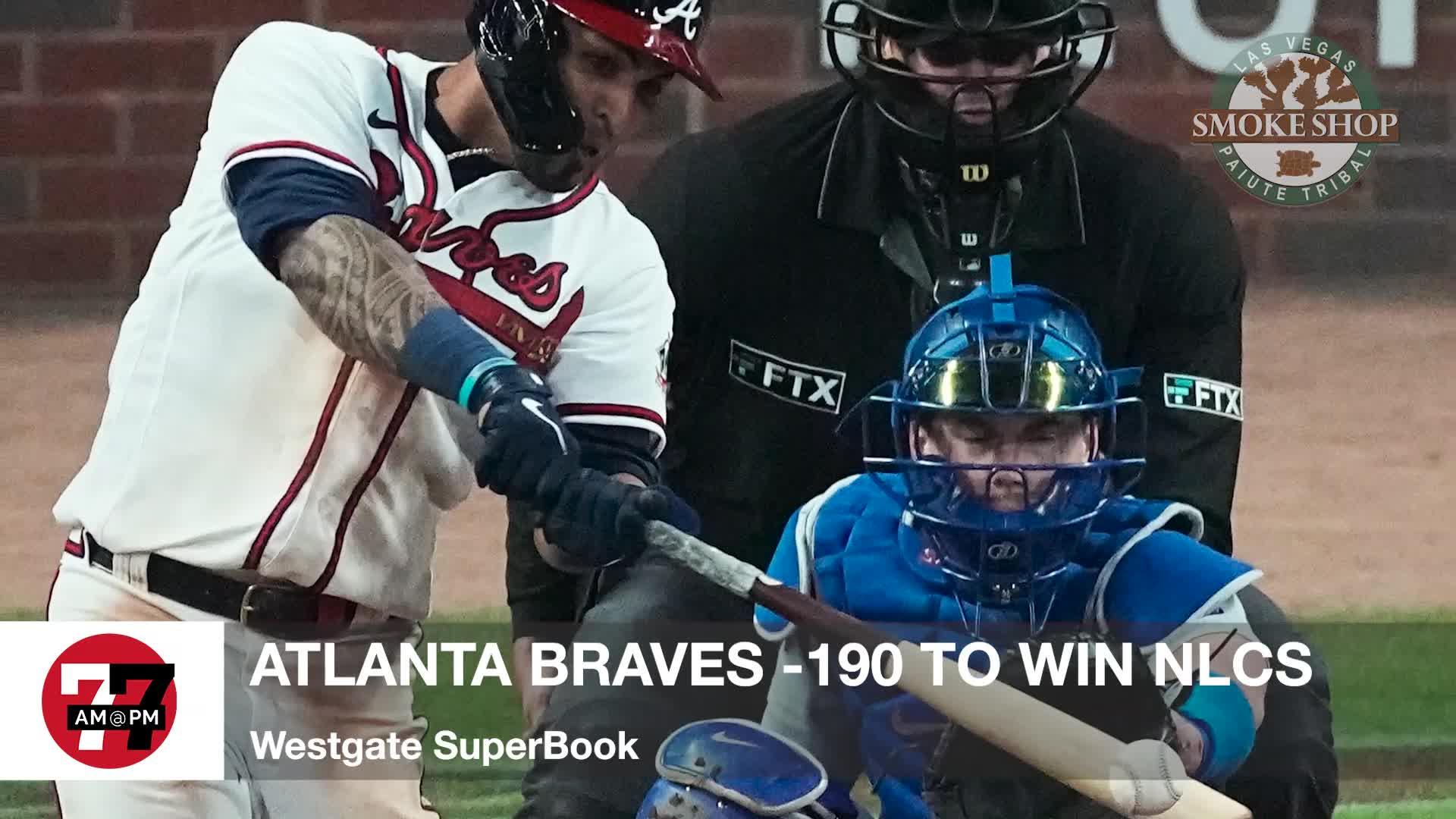 7@7PM Atlanta Braves -190 to Win NLCS