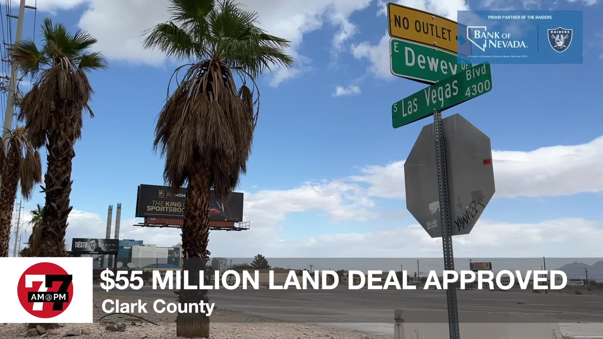 7@7PM $55M Land Deal Approved